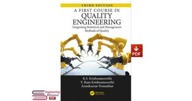 A First Course in Quality Engineering Integrating Statistical and Management Methods of Quality Third Edition