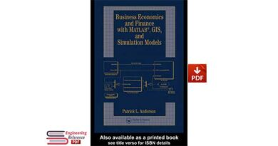 Business Economics and Finance with Matlab, GIS, and Simulation Models pdf
