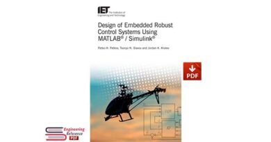 Design of Embedded Robust Control Systems Using MATLAB® / Simulink® (Control, Robotics and Sensors)