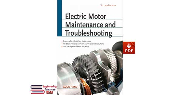 Electric Motor Maintenance and Troubleshooting, 2nd Edition by Augie Hand