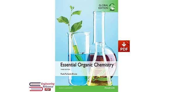 Essential Organic Chemistry Third Edition, Global Edition by Paula Yurkanis Bruice