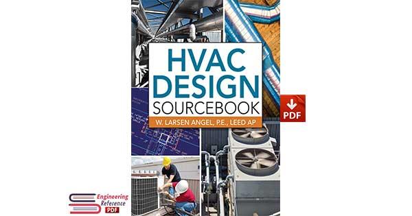 HVAC Design Sourcebook by W. Larsen Angel
