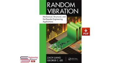 Random Vibration Mechanical Structural And Earthquake Engineering Applications PDF