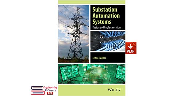 Substation Automation Systems Design and Implementation PDF
