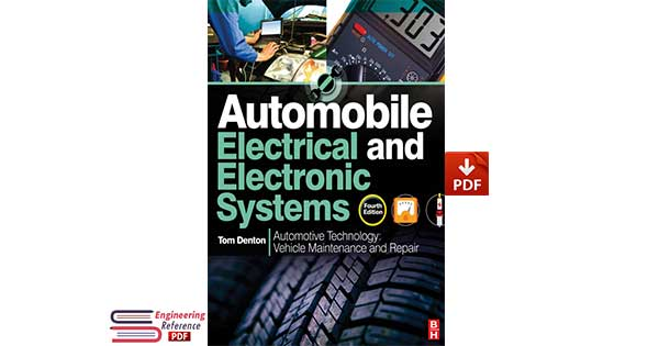 Automobile Electrical and Electronic Systems, 4th edition