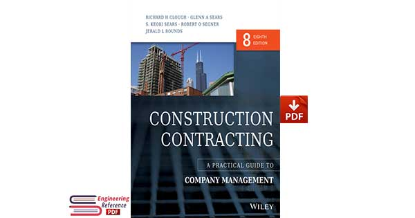 Construction Contracting: A Practical Guide to Company Management PDF Download
