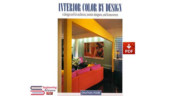 Interior Color by Design_ A Design Tool for Architects, Interior Designers, and Homeowners