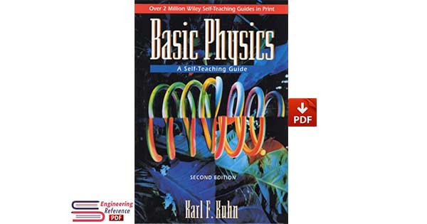 Basic Physics: A Self-Teaching Guide 2nd Edition PDF Download