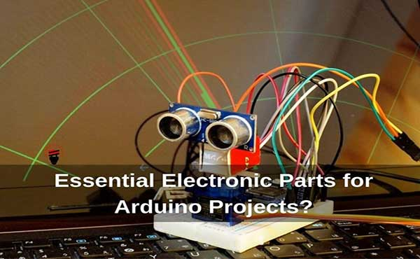 What are the Essential Electronic Parts for Arduino Projects? PDF Download